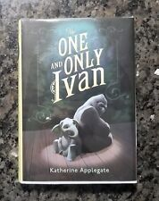 The One and Only Ivan by Katherine Applegate Hardcover 1st Printing Newbery