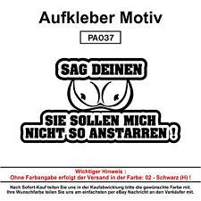 SAG DEINEN ...  - Autoaufkleber Aufkleber Fun Spaß Sticker Lustige Sprüche