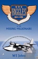 Biggles And The Missing MIllionaire