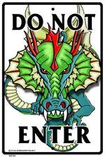 Do Not Enter Dragon Sign NEW 10 x 15