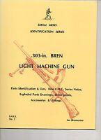 SMALL ARMS IDENTIFICATION SERIES .303-in BREN LIGHT MACHINE GUN