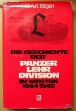 Die Geschichte der Panzerlehr-Division im Westen Ardennenoffensive 1944-45 Buch