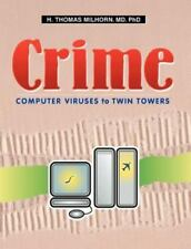 Crime: Computer Viruses to Twin Towers (Paperback or Softback)