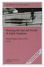 Meeting the Special Needs of Adult Students: New Directions for Student Services