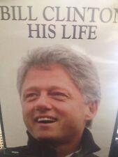 Bill Clinton: HIS LIFE, Former US President