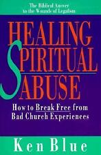 Healing Spiritual Abuse: How to Break Free from Bad Church Experience-ExLibrary