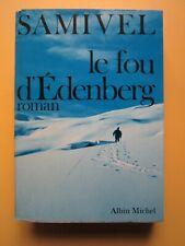 Samivel - Le fou d'Edenberg - Editions Albin Michel