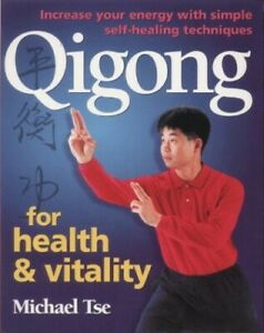 Qigong For Health & Vitality by Tse, Michael Paperback Book The Fast Free