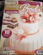 "MEXICAN COOKING RECIPES IN SPANISH *PASTELES DE BODAS WEDDINIG CAKES""  NEW"