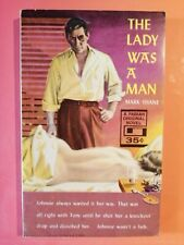 THE LADY WAS A MAN, SLEAZY VINTAGE PAPERBACK, 1959