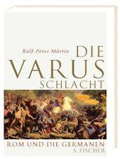 Ralf-Peter Märtin: Die Varusschlacht: Rom und die Germanen  -HC