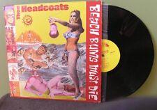 "Thee Headcoats ""Beach Bums Must Die"" LP Orig Billy Childish The Mummies"