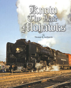 IN STOCK!! NEW BOOK KNOW THY LATE MOHAWKS NYCSHS THOMAS GERBRACHT