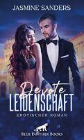 Devote Leidenschaft   Erotischer Roman von Jasmine Sanders blue panther books