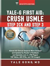 Yale-G First AId: Crush USMLE Step 2CK and Step 3 (Edition 5)