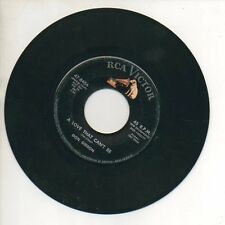 DON GIBSON 45 RPM Record CAUSE I BELIEVE IN YOU / A LOVE THAT CAN'T BE