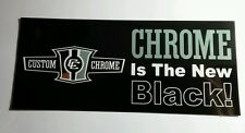 CC CUSTOM CHROME IS THE NEW BLACK SILVER METALLIC LETTERS CAR RACING 3x7 STICKER