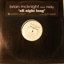 "BRIAN MCKNIGHT FEAT. NELLY - ALL NIGHT LONG   12"" MAXI  (K835)"