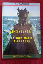 livre guerre HEIMDAL u boote les sous-marins allemands TBE 1989 pallud