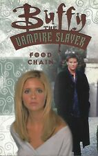 BUFFY THE VAMPIRE SLAYER-GRAPHIC NOVEL-FOOD CHAIN-1st EDITION-2001-DARK HORSE