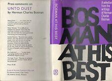 HERMAN CHARLES BOSMAN AT HIS BEST SECOND PRINTING HARDBACK DJ 1967