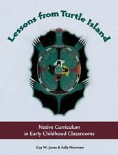 Lessons from Turtle Island: Native Curriculum in Early Childhood Classrooms, Jon