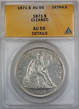 1871 Seated Liberty Silver Dollar, ANACS AU-55 Details, Cleaned