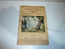 A VISITORS TRAVEL INDEX TO SYDNEY & N.S.W. PUBLISHER BANK OF N.S.W. DATED 1938