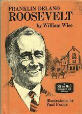 FRANKLIN DELANO ROOSEVELT By WILLIAM WISE Putnam HC 1967 Ex-School Library