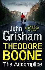 Theodore Boone 07 The Accomplice Grisham John