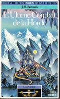 Livre dont vous êtes le héros : L'ULTIME COMBAT DE LA HORDE - Loup*Ardent n°3