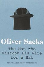The Man Who Mistook His Wife for a Hat by Oliver Sacks | Paperback Book | 978033