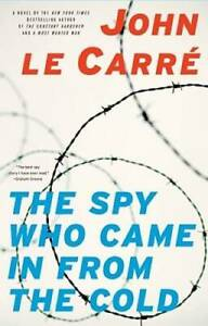 The Spy Who Came In from the Cold - Paperback By le Carre, John - GOOD
