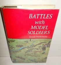 BOOK Battles with Model Soldiers by Don Featherstone 1st Ed HB/dj 1970  SIGNED