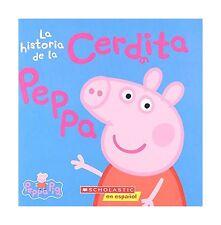 La historia de la Cerdita Peppa (Cerdita Peppa) (Spanish Edition) Free Shipping