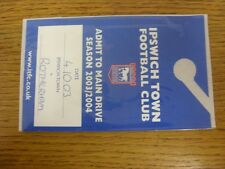 04/10/2003 billet: Ipswich Town v Rotherham United [Admit to Main Drive]. Any F