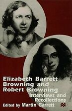New, Elizabeth Barrett Browning and Robert Browning: Interviews and Recollection