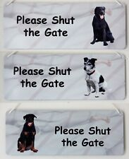 Please Shut the Gate Garden Dog Sign Breeds from Llasa Apso to Yorkshire Terrier