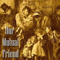 Our Mutual Friend - Charles Dickens - Unabridged - MP3 Download