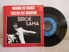 """SERGE LAMA -MOURIR EN FRANCE- FRENCH 7"""" SINGLE PS FRENCH POP"""