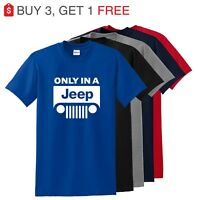 Only in a Jeep  4X4 Renegade wrangler Cherokee all sizes all colors up to 5X
