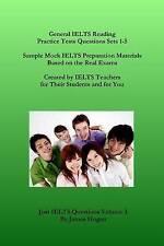 General IELTS Reading Practice Tests Questions Sets 1-5. Sample Mock IELTS Prepa