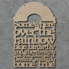 Somewhere Over The Rainbow Sign - Wooden Nursery Laser Cut mdf Craft Blanks