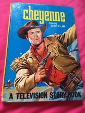 Cheyenne - A Television Story-book 1962