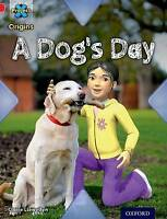 Project X Origins: Red Book Band, Oxford Level 2: Pets: A Dog's Day by Llewellyn
