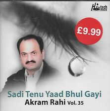 AKRAM RAHI - SADI TENU YAAD BHUL GAYI - VOL 35 - NEW SOUND TRACK CD