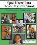 Que Hacer Para Tener Dientes Sanos (Spanish Edition)