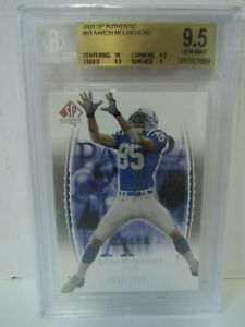 BGS 9.5 2003 SP Authentic Aaron Moorehead #93 1603/2200 Colts