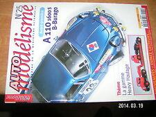 Auto Modelisme n°25 A110 1600S Heavy Haulage Revell & Nascar Mercedes 300 SLS