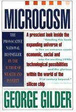Microcosm : The Quantum Revolution in Economics and Technology by George Gilder